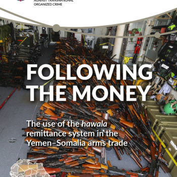 Following the money: The use of the hawala remittance system in the Yemen–Somalia arms trade