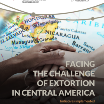 Facing the challenge of extortion in Central America